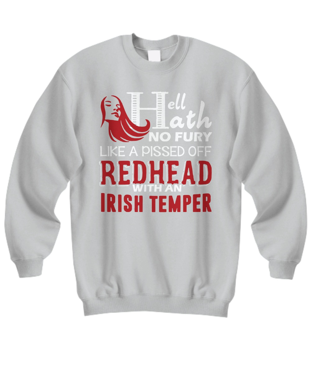 Hell Hath No Fury Like A Pissed Off Redhead Men Sweatshirt