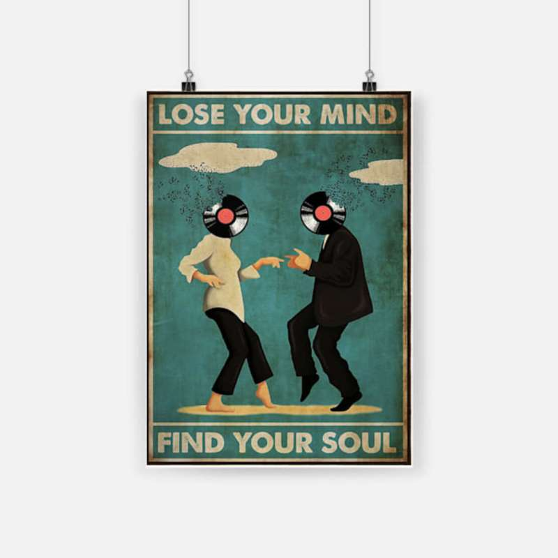 Pulp fiction lose your mind find your soul poster