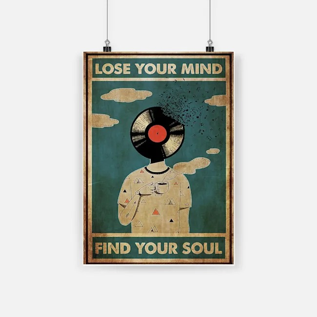 DJ lose your mind find your soul poster