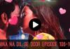 Jaana Na Dil Se Door Episode 106