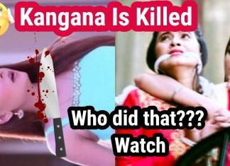 Who Killed Kangana & Bhoomi