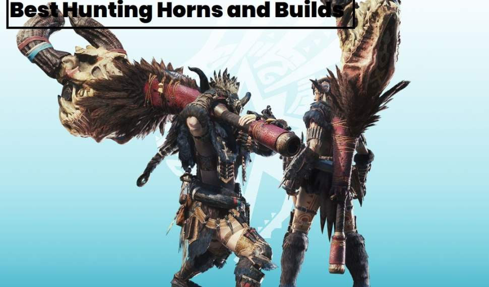 MHW Hunting Horn Builds Guide [2020 MR Kulve Taroth]
