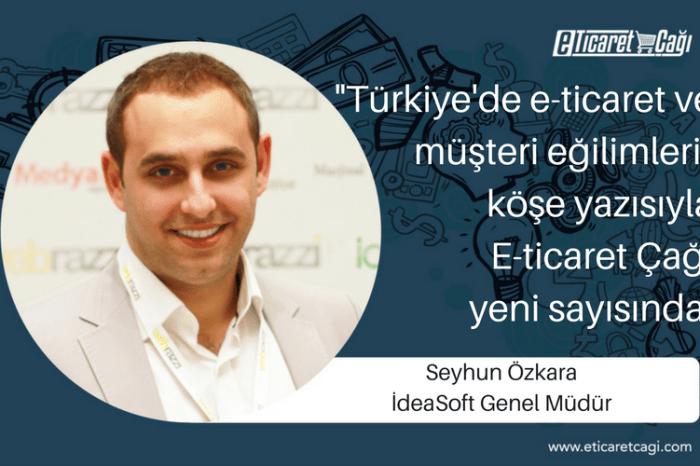 Türkiye'de e-ticaret ve müşteri eğilimleri