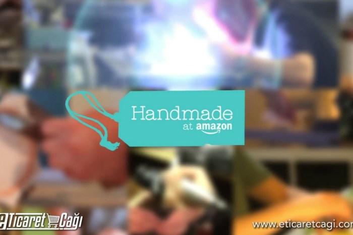 Amazon, Handmade pazar yeri ile Avrupa'ya giriş yapıyor.
