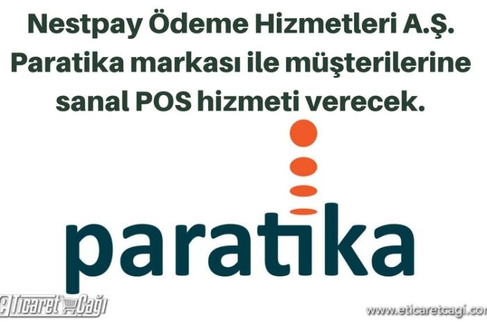 Nestpay Ödeme Hizmetleri A.Ş. Paratika markası ile BDDK'tan lisans aldı