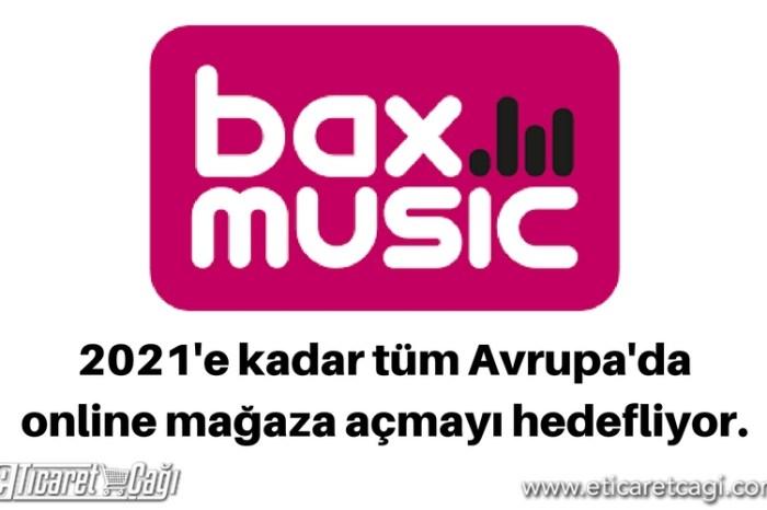 Bax Music 2021'e kadar tüm Avrupa'da online mağaza açmayı hedefliyor