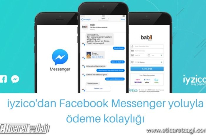 iyzico'dan Facebook Messenger yoluyla ödeme kolaylığı