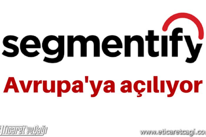 Segmentify Avrupa'ya açılıyor