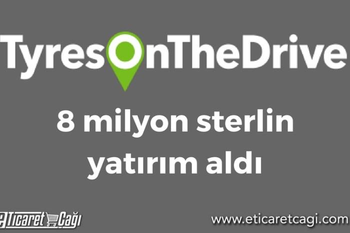 TyresOnTheDrive.com 8 milyon sterlin yatırım aldı