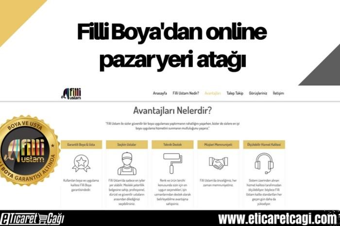 Filli Boya'dan online pazar yeri atağı