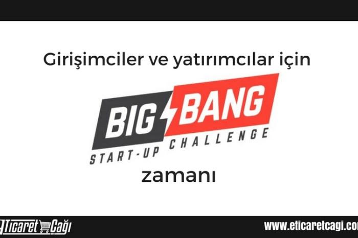 Girişimciler ve yatırımcılar için Big Bang Startup Challenge zamanı
