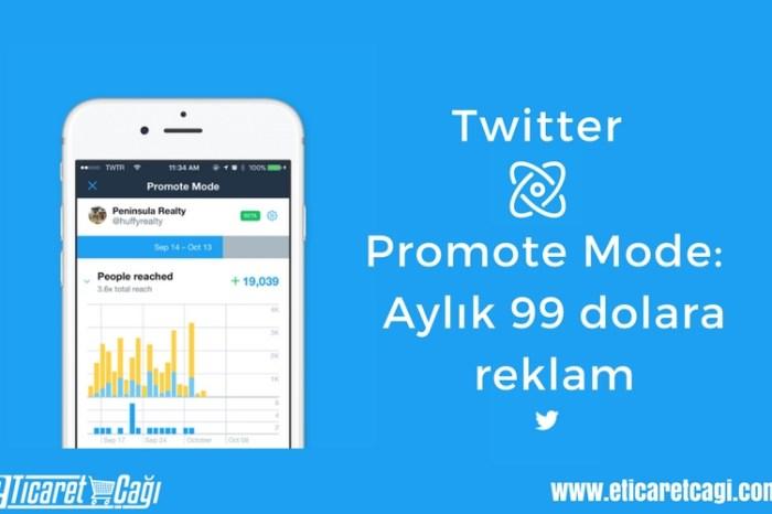 Twitter Promote Mode: Aylık 99 dolara reklam