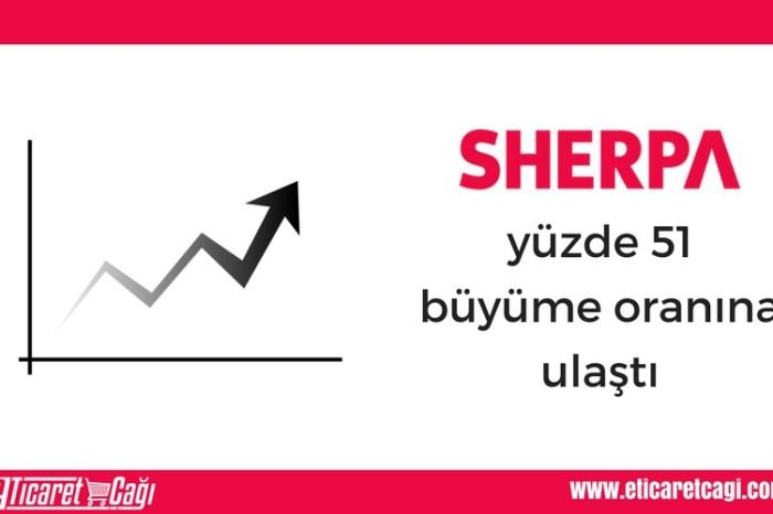 SHERPA, yüzde 51 büyüme oranına ulaştı