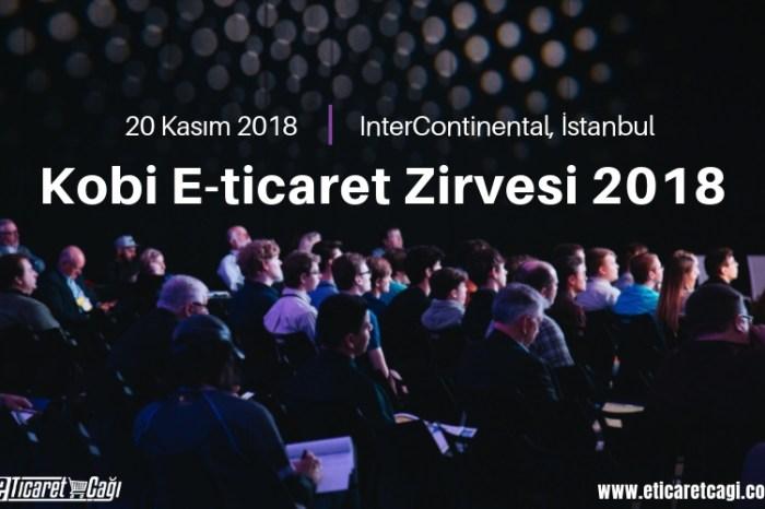 Kobi E-ticaret Zirvesi 2018