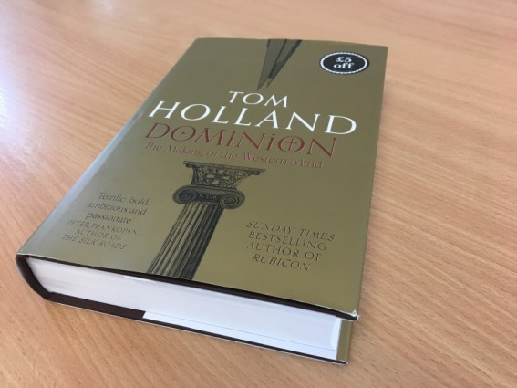'Dominion: The Making of the Western Mind' by Tom Holland