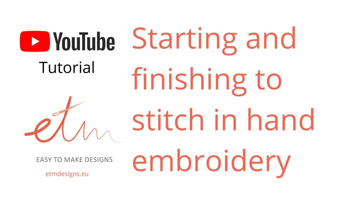 Starting and finishing to stitch in hand embroidery cover photo