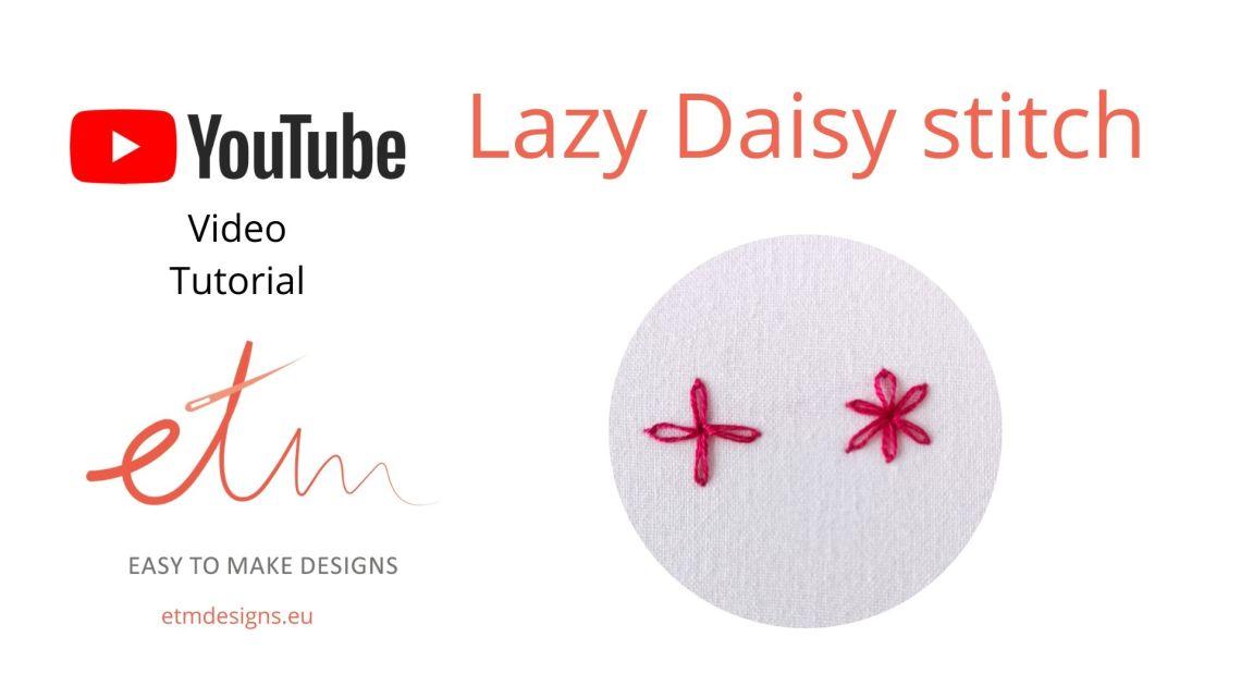 Lazy Daisy hand embroidery stitch video tutorial