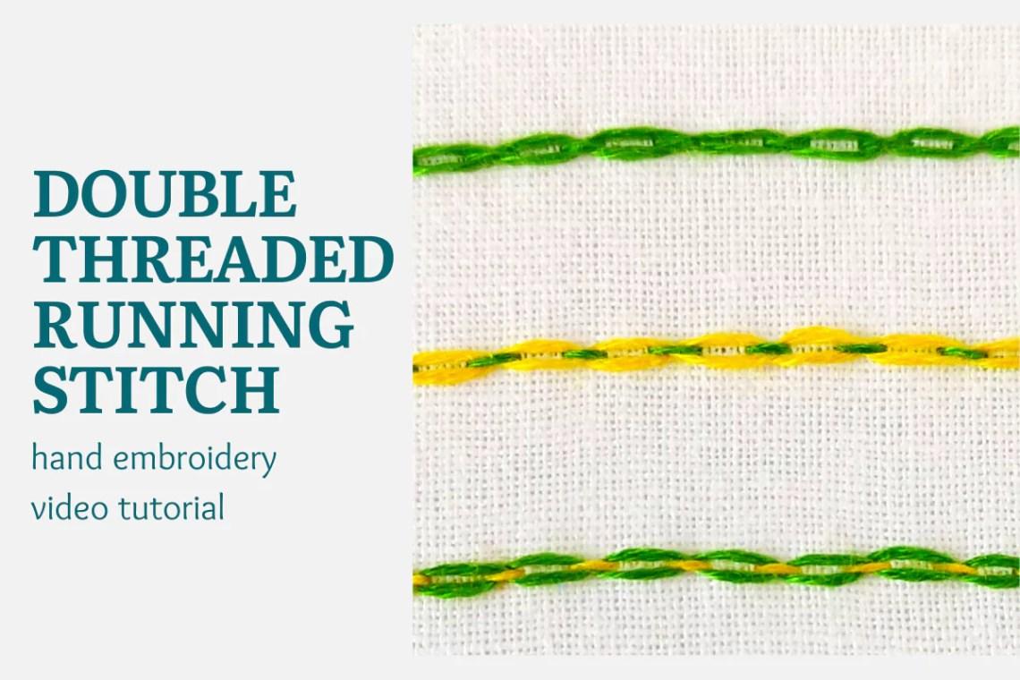 double threaded running stitch video tutorial