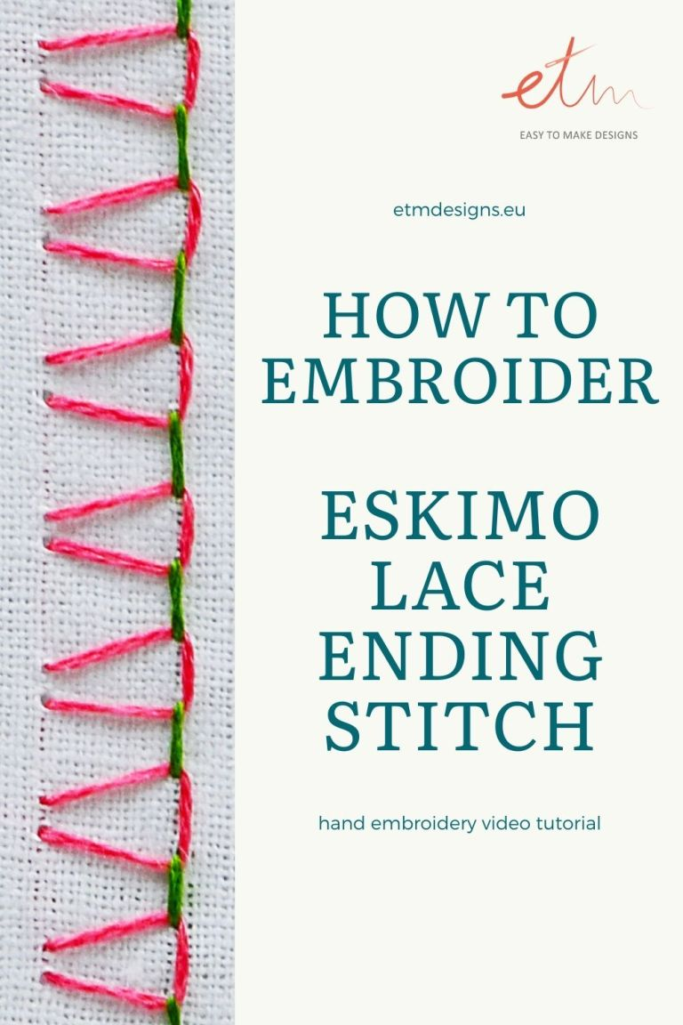 How to embroider Eskimo lace ending stitch