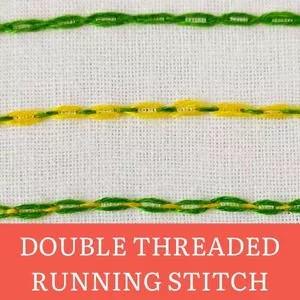Double threaded running stitch
