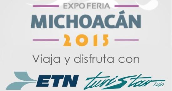ETN Turistar te invitan a la Expo Feria Michoacán 2015