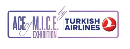 "Meeting and event industry will come alive with ""ACE of M.I.C.E. Exhibition"" by Turkish Airlines"