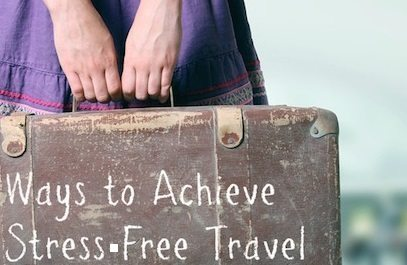 How to take the stress out of traveling