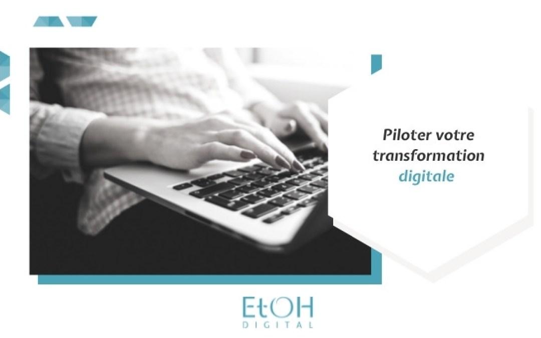 Piloter votre transformation digitale