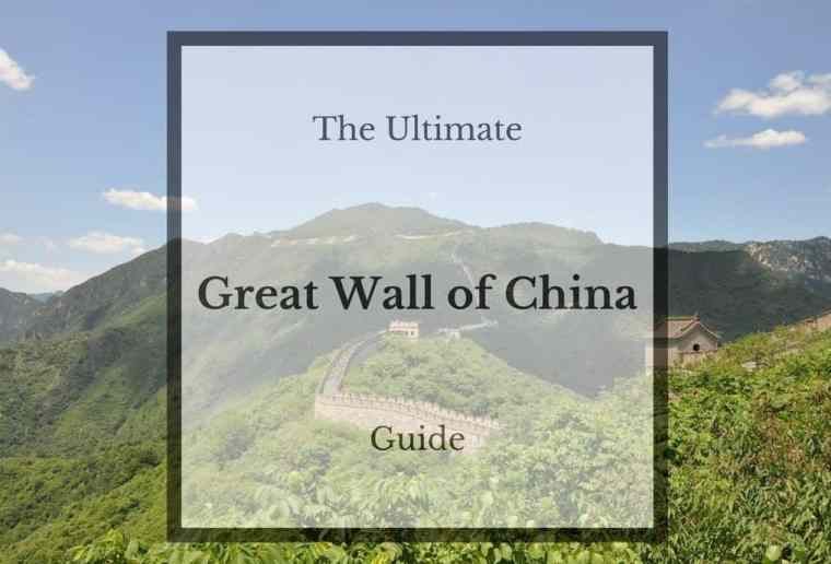 The Ultimate Guide to the Great Wall of China
