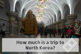 Cost of a trip to North Korea