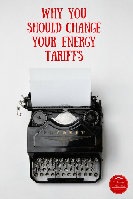 Why you should change your Energy Tariffs