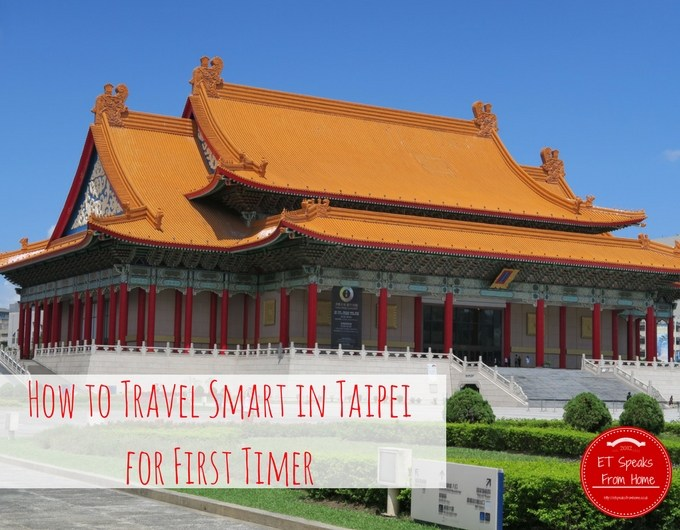 how to travel smart in taipei for first timer