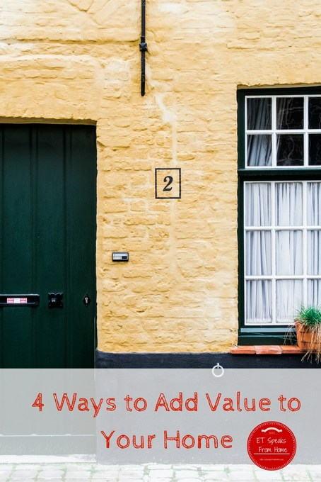 4 Ways to Add Value to Your Home