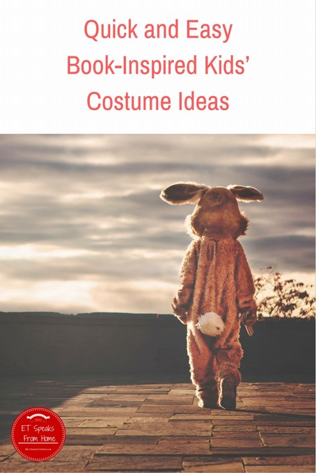 Quick and Easy Book-Inspired Kids' Costume IdeasqQuick and Easy Book-Inspired Kids' Costume Ideas