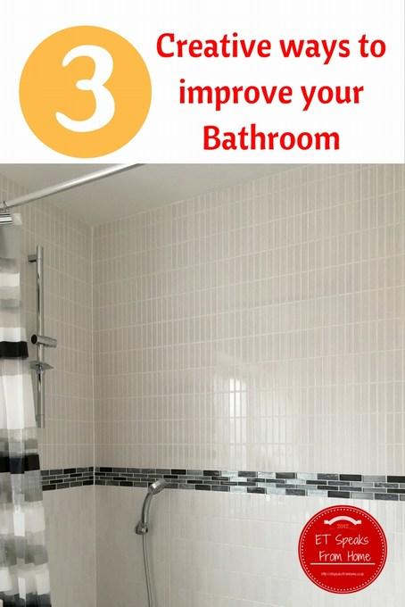 Creative ways to improve your Bathroom