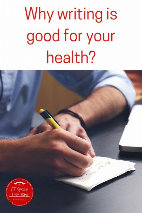 Why writing is good for your health
