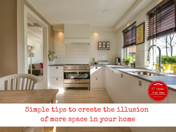 Simple tips to create the illusion of more space in your home