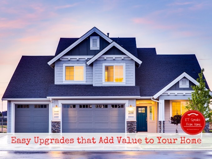 Easy Upgrades that Add Value to Your Home