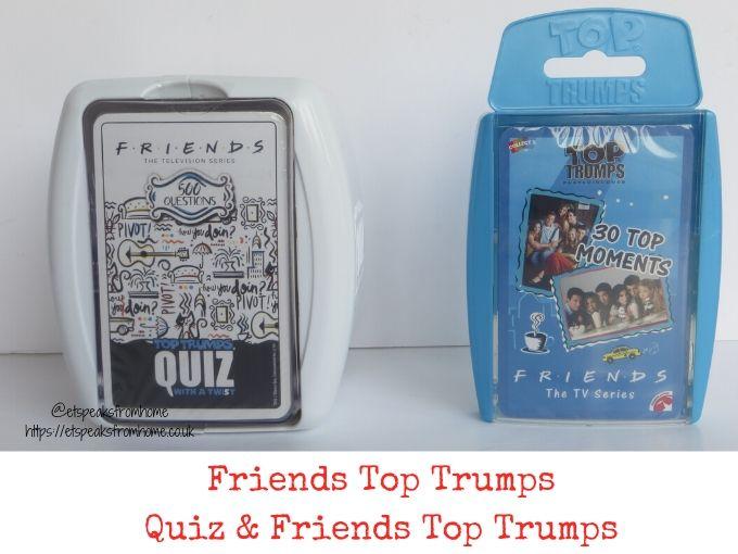 Friends Top Trumps Quiz & Friends Top Trumps