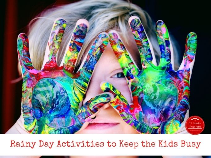 Rainy Day Activities to Keep the Kids Busy