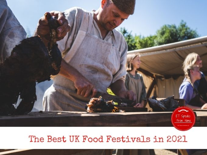 The Best UK Food Festivals in 2021