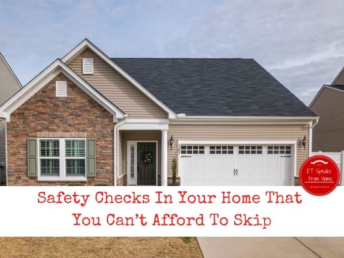 Safety Checks In Your Home That You Can't Afford To Skip