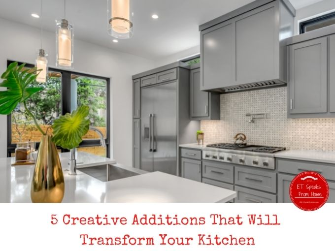 5 Creative Additions That Will Transform Your Kitchen