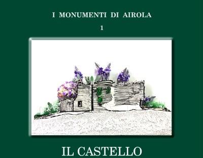 I MONUMENTI DI AIROLA – IL CASTELLO MEDIEVALE