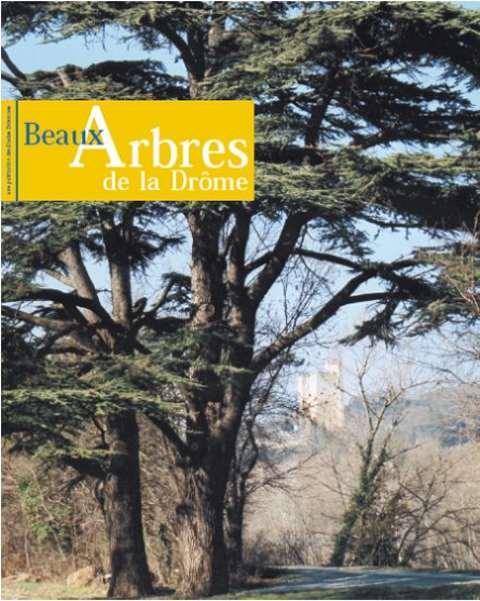 Beaux arbres de la Drôme