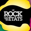 affiche Le Rock dans tous ses Etats 2014 - Festival