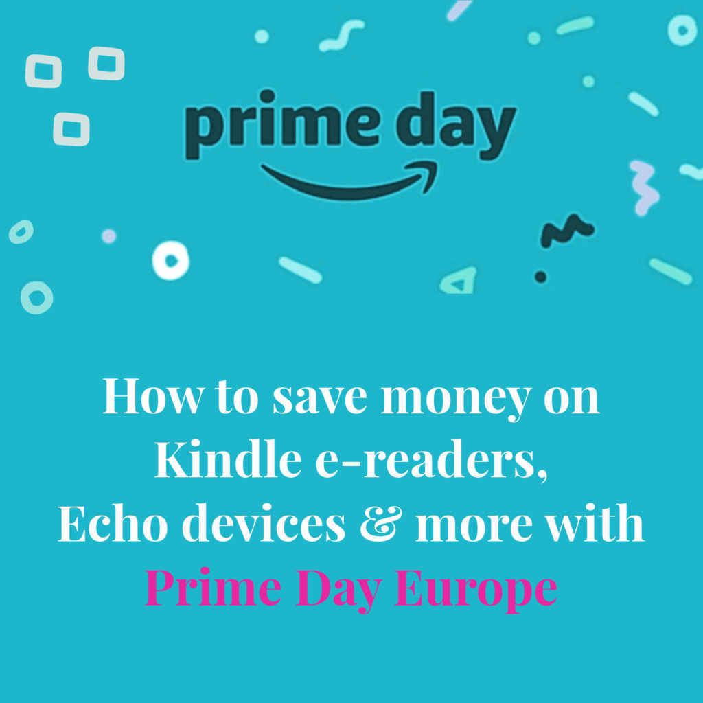 How to save money on  Kindle e-readers,  Echo devices, and more with  Prime Day Europe