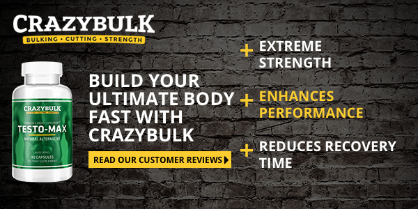 CrazyBulk Testo-Max – RESEARCH and REVIEWS for Popular Legal Steroid Alternative