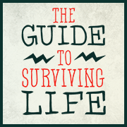 the-guide-to-surviving-life