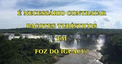 Pacote Turístico em Foz do Iguaçu
